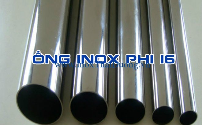 ống inox phi 16