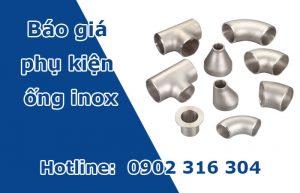 báo giá phụ kiện ống inox