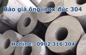 báo giá ống inox đúc 304